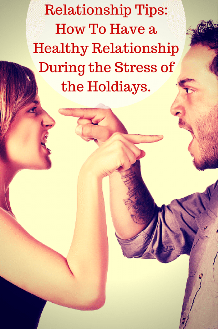 Relationship Tips How To Have Healthy Relationships During The Holidays