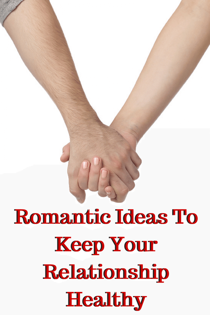 Romantic Ideas To Keep Your Relationship Healthy