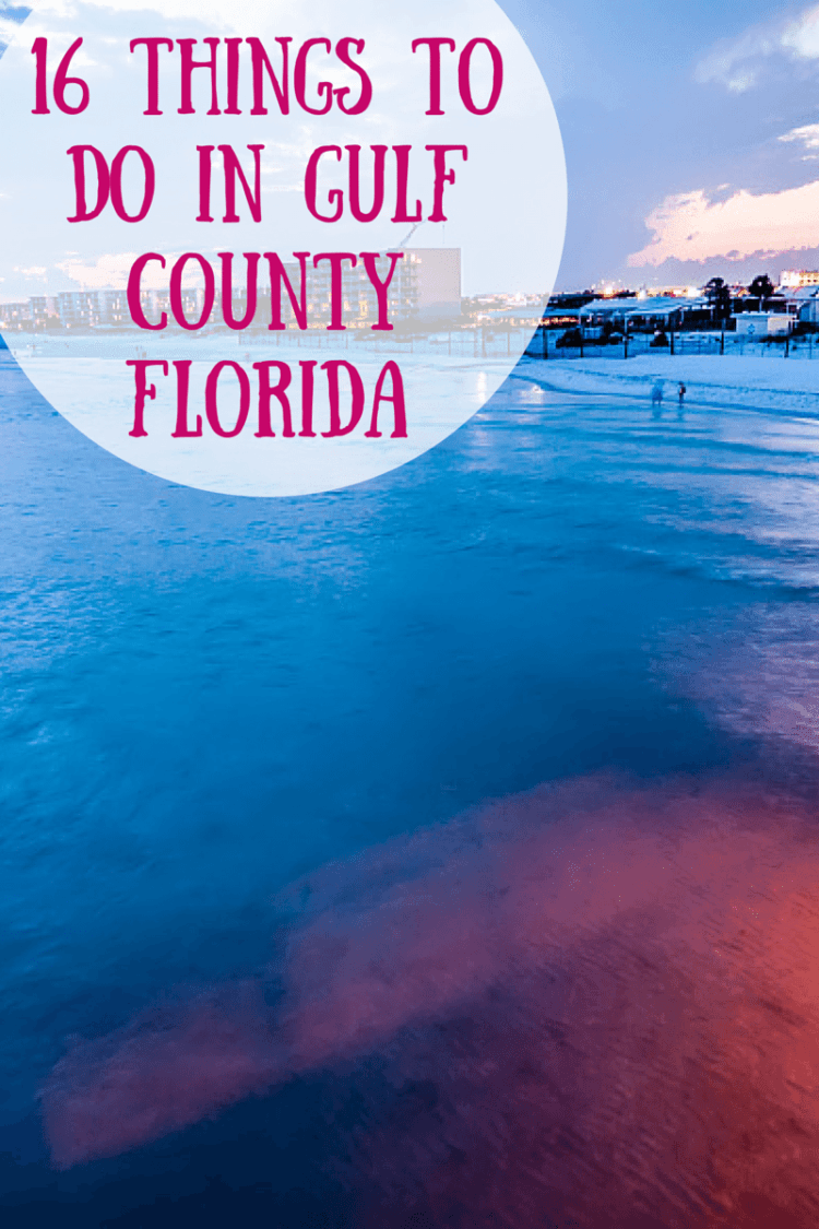 16 Things To Do In Gulf County Florida Fl