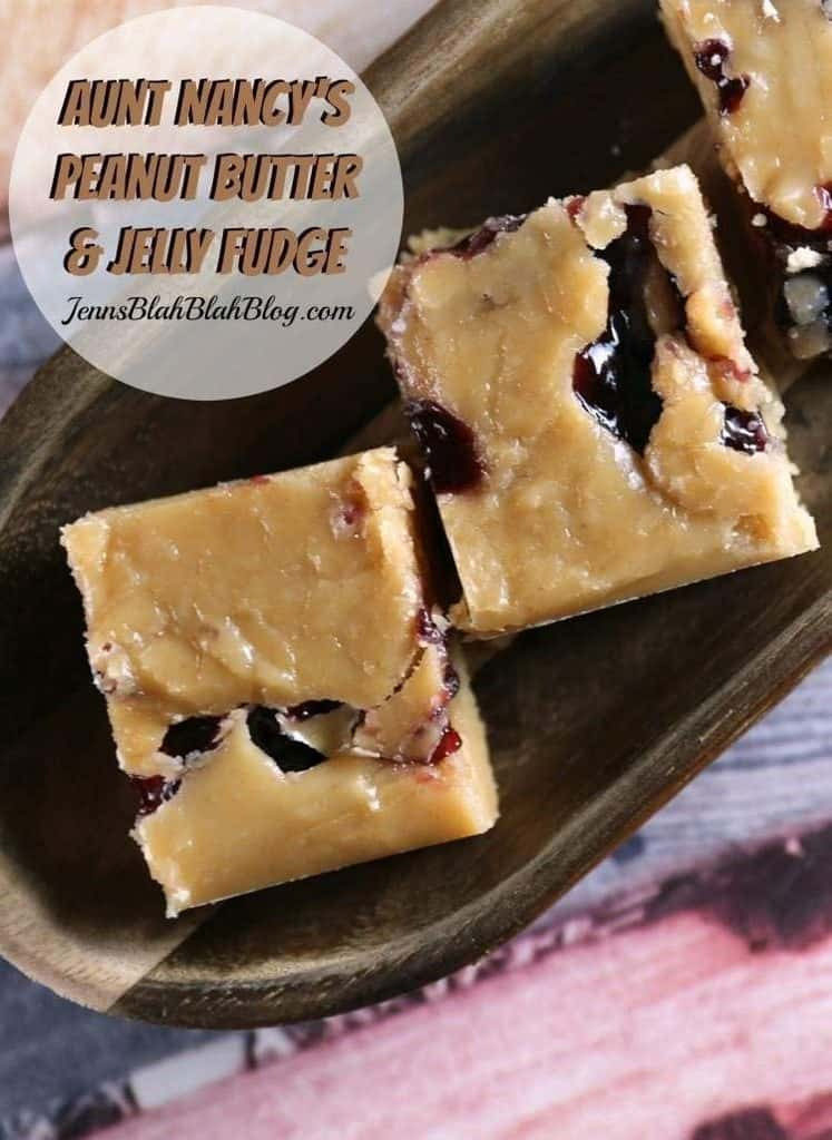 Aunt Nancy's Peanut Butter and Jelly Fudge