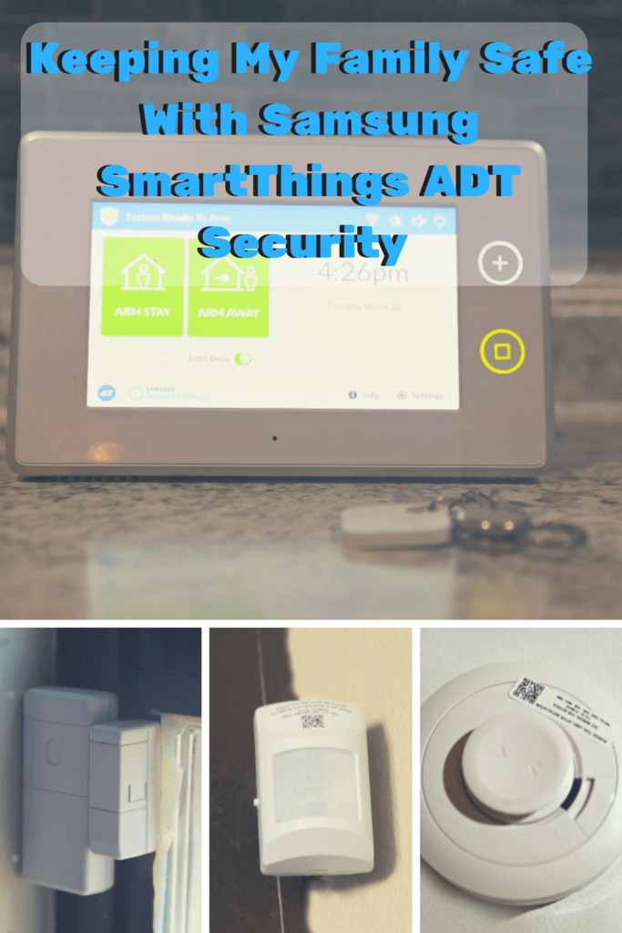 Keeping My Family Safe with Samsung SmartThings ADT Security