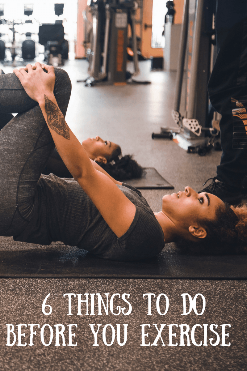6 Things To Do Before You Exercise